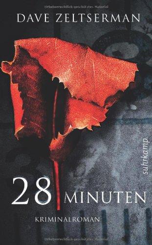 Buchseite und Rezensionen zu '28 Minuten: Kriminalroman (suhrkamp taschenbuch)' von Dave Zeltserman