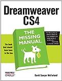Dreamweaver CS4: The Missing Manual: The Missing Manual (Missing Manuals)