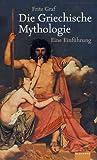 Griechische Mythologie. Albatros im Patmos Verlagshaus (349196119X) by Fritz Graf