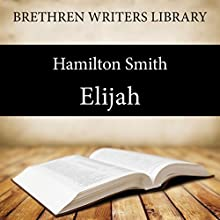 Elijah (       UNABRIDGED) by Hamilton Smith Narrated by Alex Wyndham