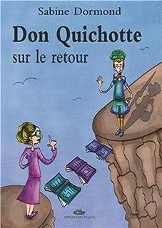 Don Quichotte sur le retour