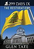 299 Days IX: The Restoration
