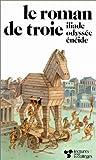 echange, troc Homère, Virgile, Georges Hacquard - Le Roman de Troie