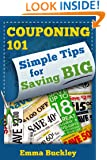 Couponing 101: Simple Tips for Saving BIG
