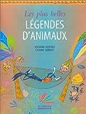"""Afficher """"Les Plus belles légendes d'animaux"""""""