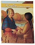 Kirsten Learns a Lesson: A School Story (American Girls Collection)