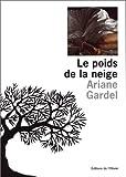 img - for le poids de la neige book / textbook / text book