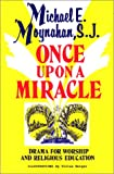 img - for Once Upon a Miracle: Dramas for Worship and Religious Education book / textbook / text book