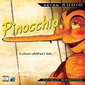 Pinocchio: Retro Audio   [Retro Audio]