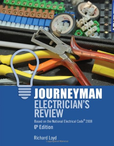 Journeyman Electrician's Review: Based on the National Electrical Code 2008, 6th Edition - Cengage Learning - IC-5030S6 - ISBN: 1418052833 - ISBN-13: 9781418052836