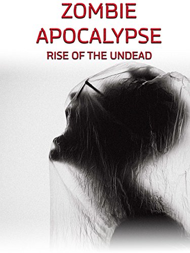 Zombie Apocalypse: Rise of the Undead