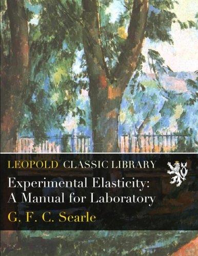 Experimental Elasticity: A Manual for Laboratory PDF
