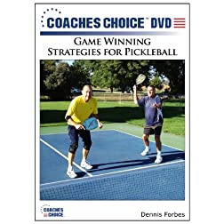 Game Winning Strategies for Pickleball