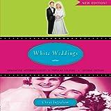 White Weddings: Romancing Heterosexuality in Popular Culture