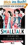 Smalltalk: Die Kunst des stilvollen M...
