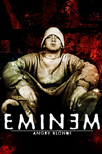 Eminem: Angry Blonde (Beaux Livres)