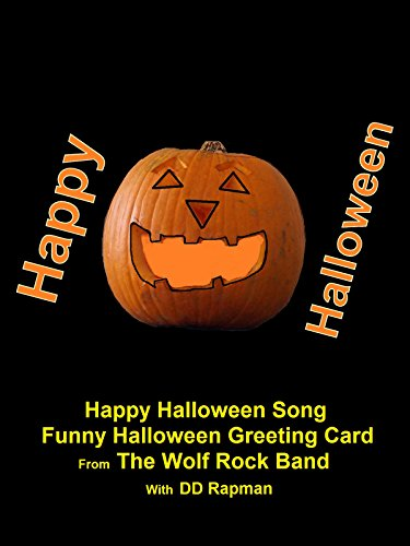 Happy Halloween Song - Funny Halloween Greeting Card From The Wolf Rock Band
