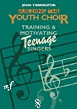 img - for Building the Youth Choir book / textbook / text book