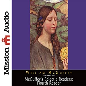 McGuffey's Eclectic Readers: Fourth Reader Audiobook