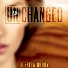Unchanged (       UNABRIDGED) by Jessica Brody Narrated by Julia Whelan