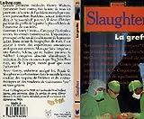 echange, troc Frank G. (Frank Gill) Slaughter - La greffe