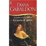 Le Chardon et le Tartan, Tome 1 : La porte de pierrepar Diana Gabaldon