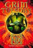 Grim Tuesday (The Keys to the Kingdom, Book 2)