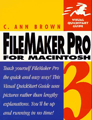 Filemaker Pro 3 for Macintosh: Visual Quickstart Guide