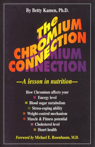 The Chromium Connection: A Lesson in Nutrition