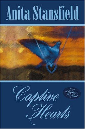 Captive Hearts (The Buchanan Saga), Anita Stansfield
