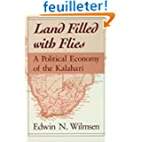 Land Filled With Flies: A Political Economy of the Kalahari