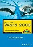 Microsoft Office - Word 2003  Kompendium - Mit Texten professionell umgehen - Caroline Butz, Gabriele Broszat