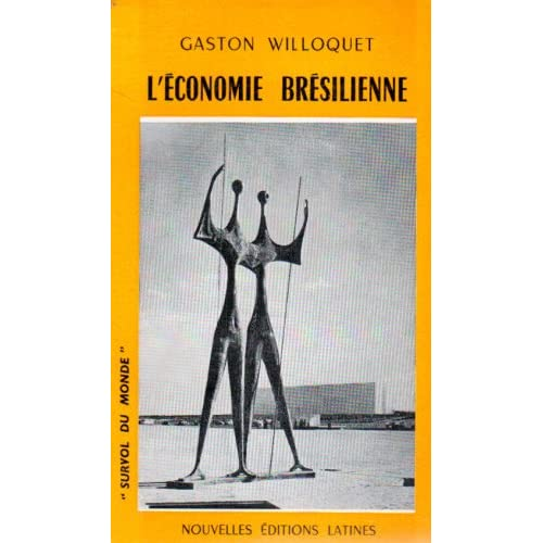 leconomie bresilienne (9782723314176) Willoquet G Books