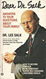 img - for Dear Dr. Salk: Answers to Your Questions About Your Family book / textbook / text book