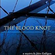 The Blood Knot | John Galligan