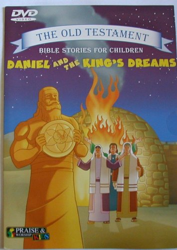 Daniel And The King's Dreams - The Old Testament Bible Stories For Children