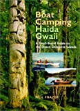 img - for Boat Camping Haida Gwaii: A Small Vessel Guide to the Queen Charlotte Islands book / textbook / text book