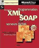 echange, troc Brian E. Travis - Programmation XML et SOAP pour serveur BizTalk (avec CD-Rom)