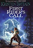 First Rider's Call: Book Two of Green Rider (0756402093) by Kristen Britain