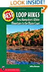 Best Loop Hikes: New Hampshire's Whit...