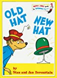 Old Hat New Hat (Bright and Early Books) (0001712810) by Berenstain, Stan