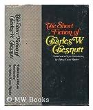 The Short Fiction of Charles W. Chesnutt (0882580124) by Charles W. Chesnutt