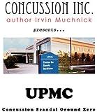 UPMC: Concussion Scandal Ground Zero (Concussion Inc. Book 2)