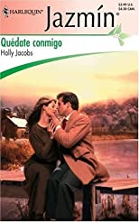 Quedate Conmigo: (Stay With Me) (Harlequin Jazmin (Spanish))