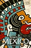 Mexico: From the Olmecs to the Aztecs (Ancient Peoples and Places) (0500277222) by Coe, Michael D.