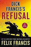Felix Francis Dick Francis's Refusal
