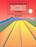img - for Electronic Music and MIDI Projects book / textbook / text book