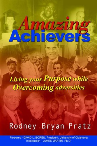 Amazing Achievers: Living Your Purpose While Overcoming Adversities
