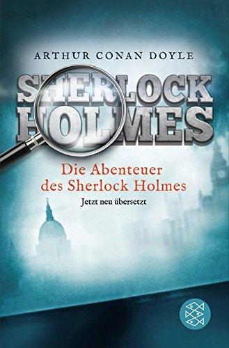 Die Abenteuer des Sherlock Holmes: Erzählungen Neu übersetzt von Henning Ahrens