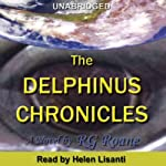 The Delphinus Chronicles | R.G. Roane